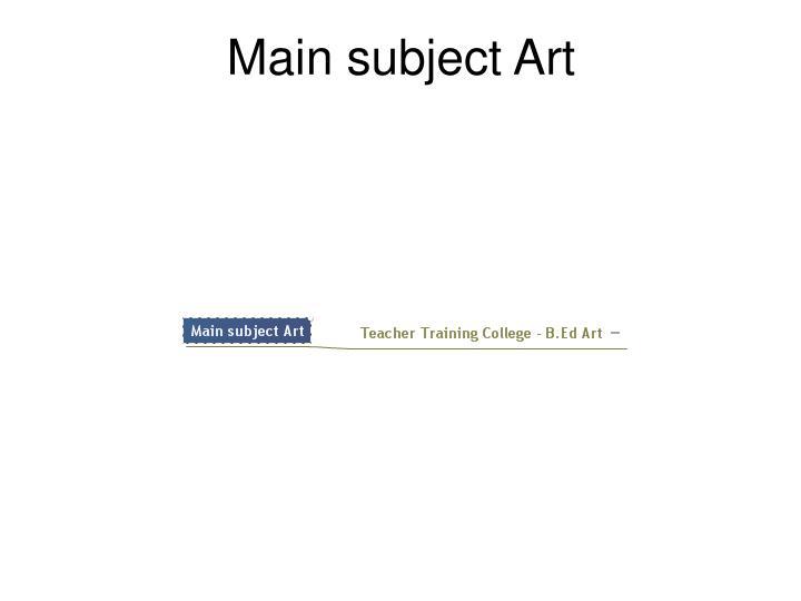 Main subject Art