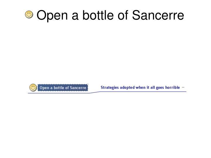 Open a bottle of Sancerre