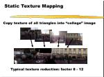 static texture mapping