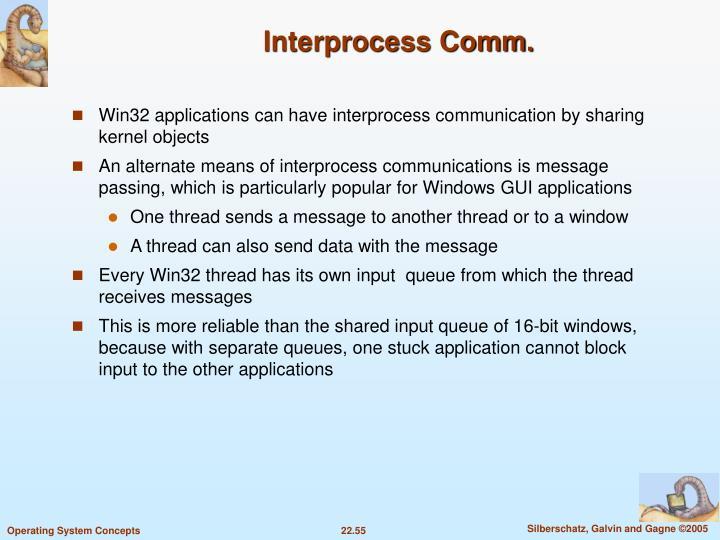 Interprocess Comm.