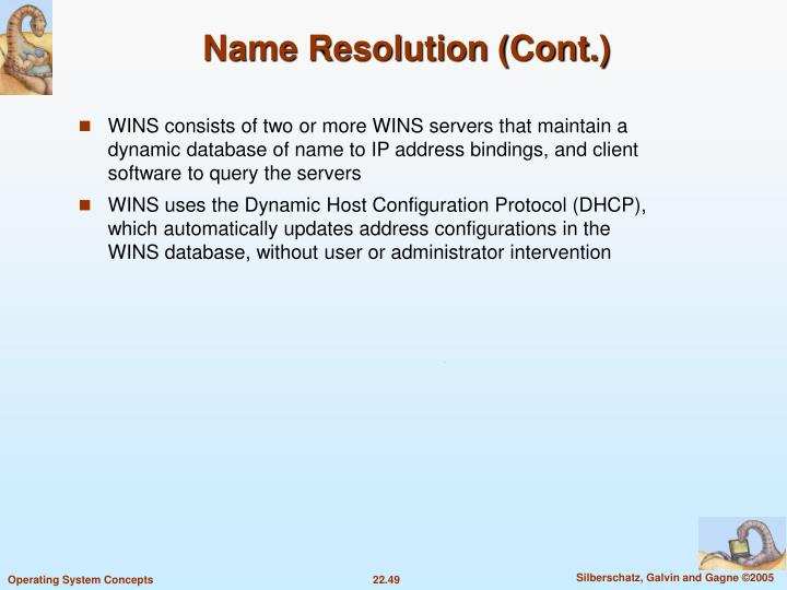 Name Resolution (Cont.)