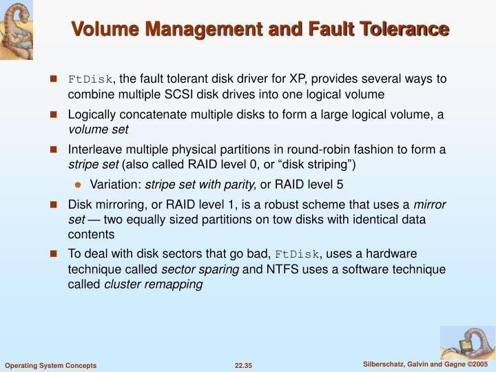Volume Management and Fault Tolerance