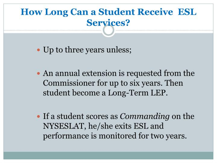 How Long Can a Student Receive  ESL Services?