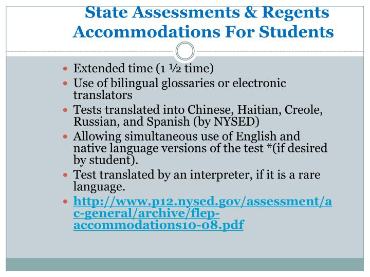 State Assessments & Regents         Accommodations For Students