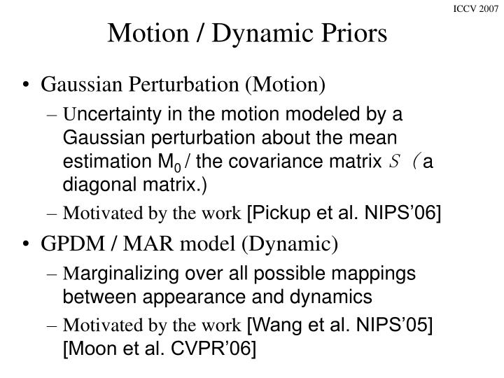 Motion / Dynamic Priors