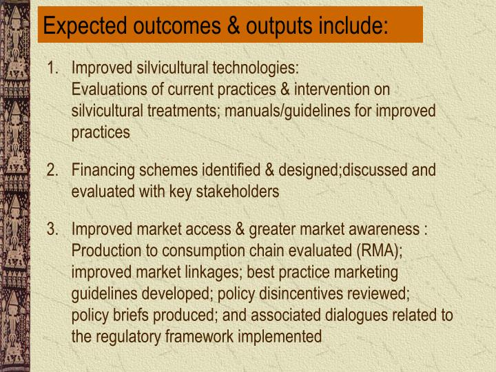Expected outcomes & outputs include: