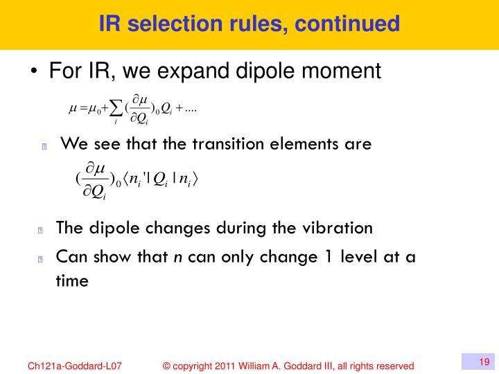 IR selection rules, continued