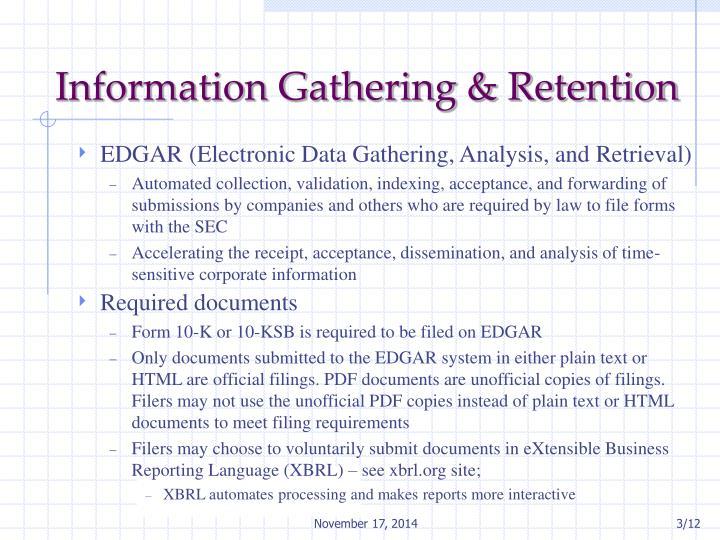 Information Gathering & Retention