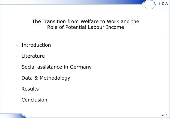 The transition from welfare to work and the role of potential labour income