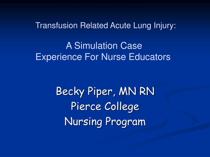 Transfusion Related Acute Lung Injury: