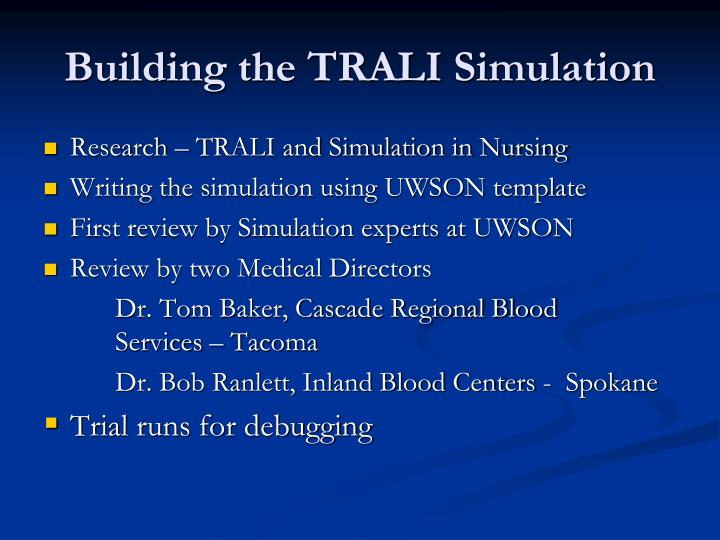 Building the TRALI Simulation