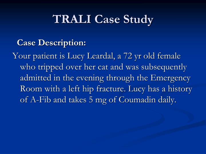 TRALI Case Study