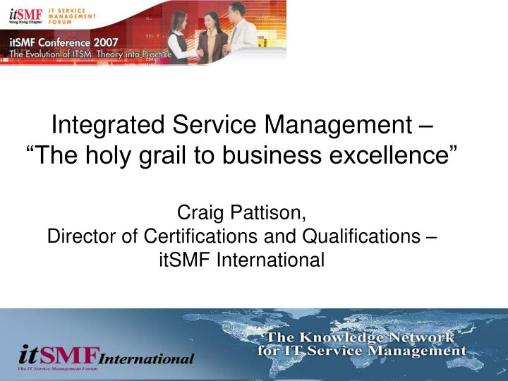 Integrated Service Management –