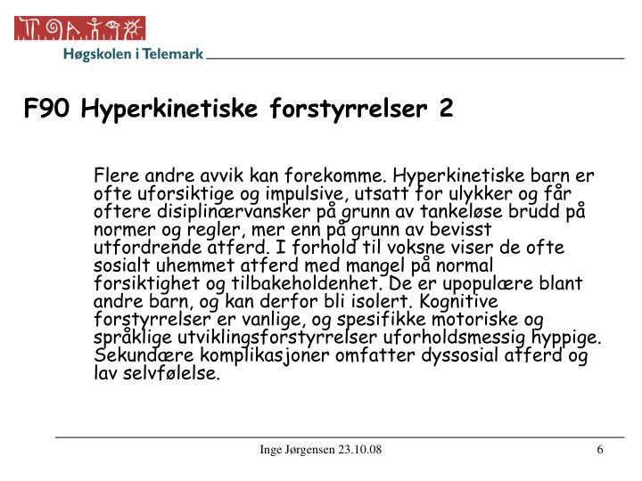 F90 Hyperkinetiske forstyrrelser 2