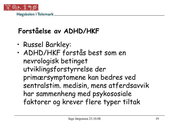 Forståelse av ADHD/HKF