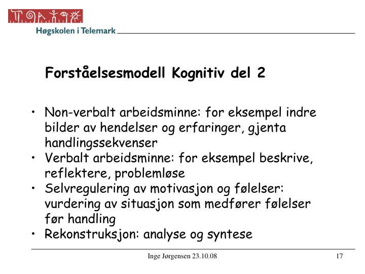 Forståelsesmodell Kognitiv del 2
