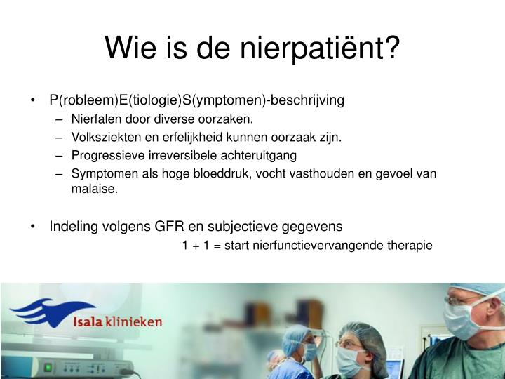 Wie is de nierpatiënt?