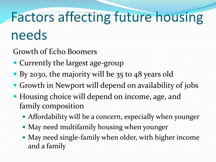 Factors affecting future housing needs