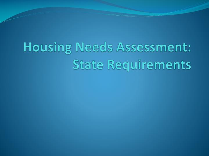 Housing needs assessment state requirements