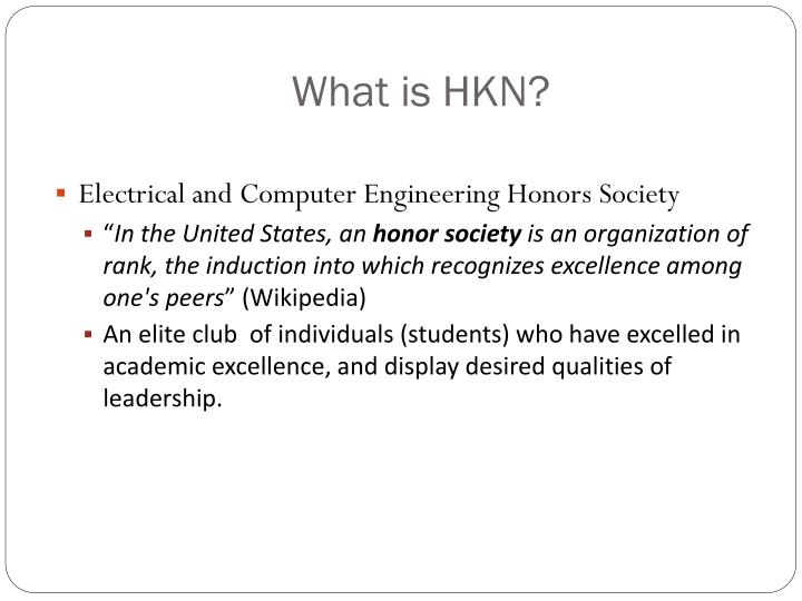 What is HKN?