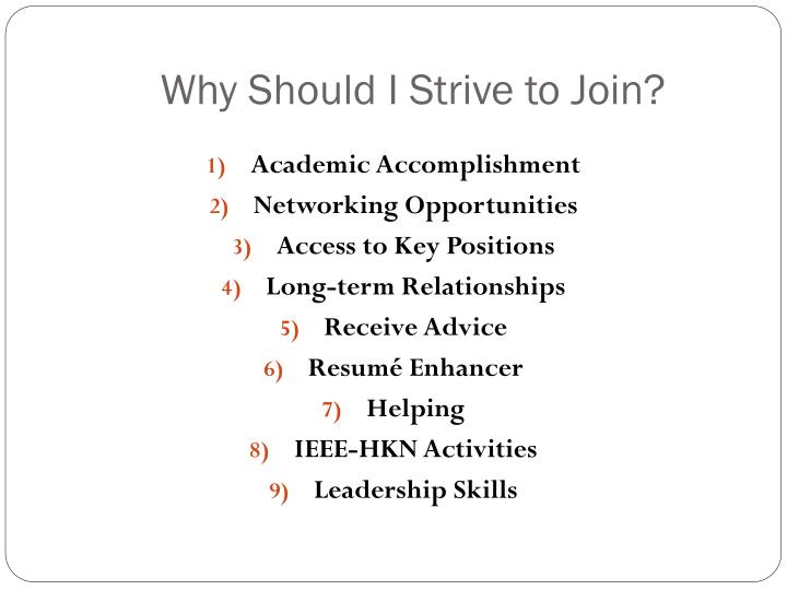 Why Should I Strive to Join?