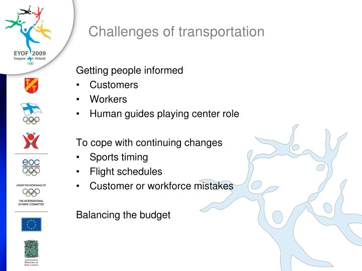 Challenges of transportation