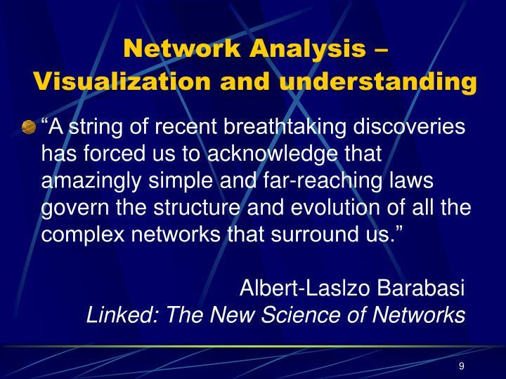 Network Analysis –