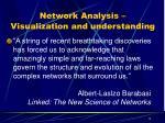 network analysis visualization and understanding