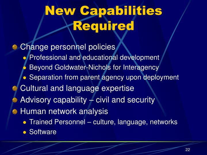 New Capabilities Required