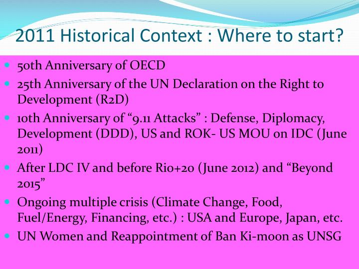2011 Historical Context : Where to start?
