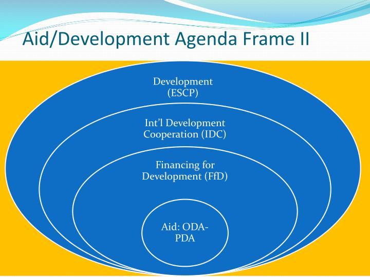 Aid/Development Agenda Frame