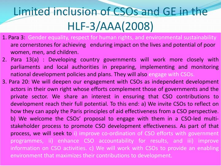 Limited inclusion of CSOs and GE in the