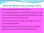 needs for gender cross cutting to hlf4
