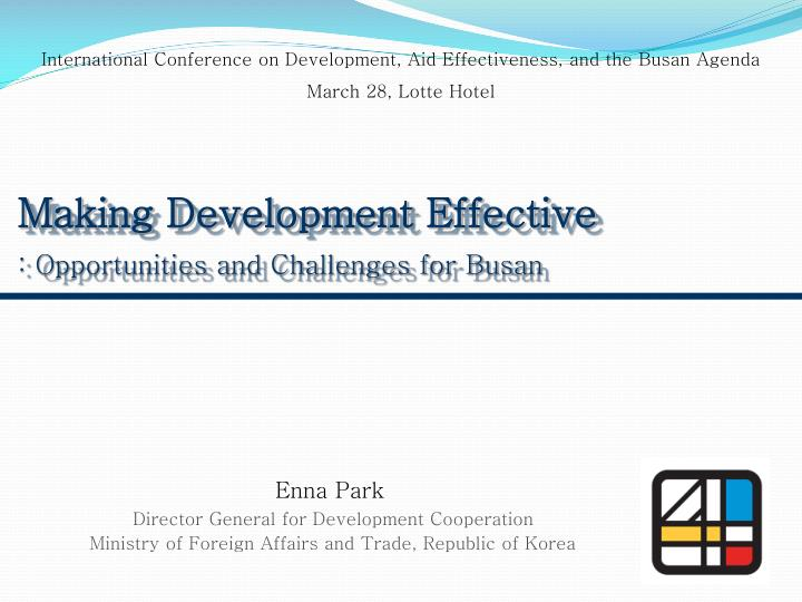 International Conference on Development, Aid Effectiveness, and the Busan Agenda