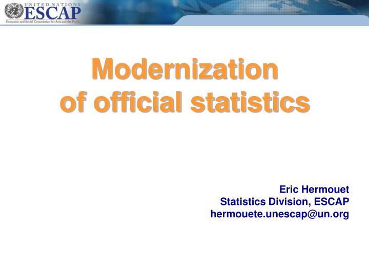 Modernization of official statistics