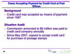 cease accepting payment by credit card at post offices