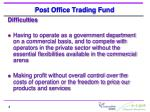 post office trading fund1
