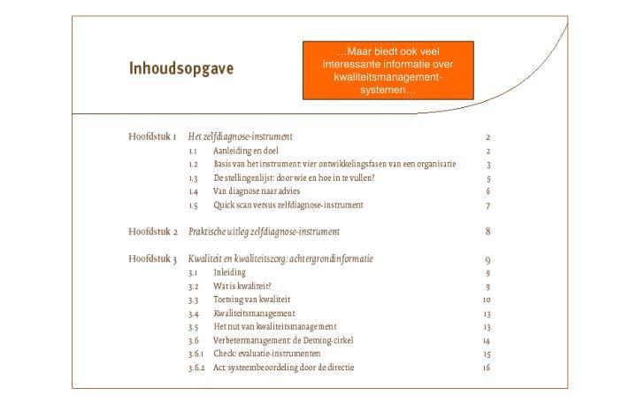 …Maar biedt ook veel interessante informatie over kwaliteitsmanagement-systemen…