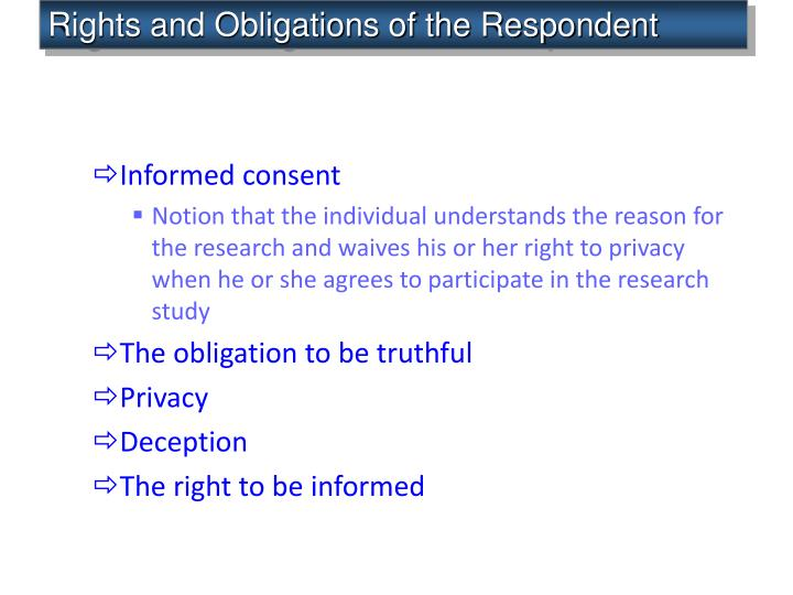 Rights and Obligations of the Respondent