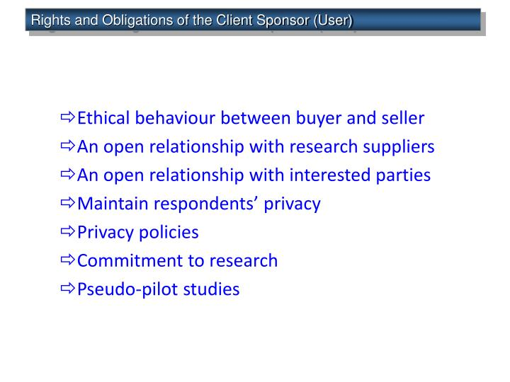 Rights and Obligations of the Client Sponsor (User)