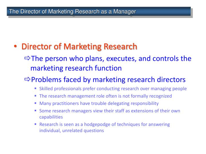 The Director of Marketing Research as a Manager