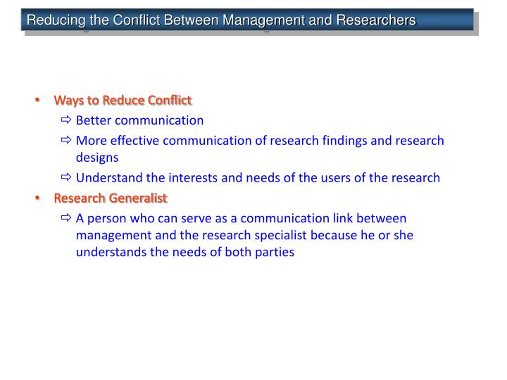 Reducing the Conflict Between Management and Researchers