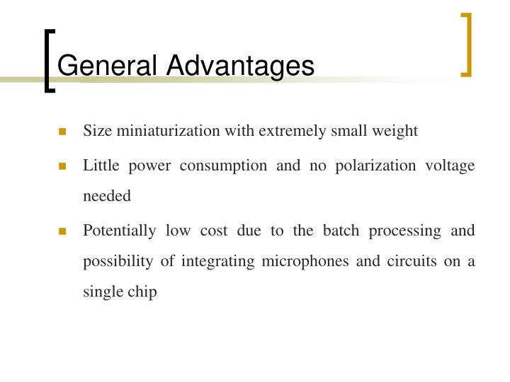 General Advantages