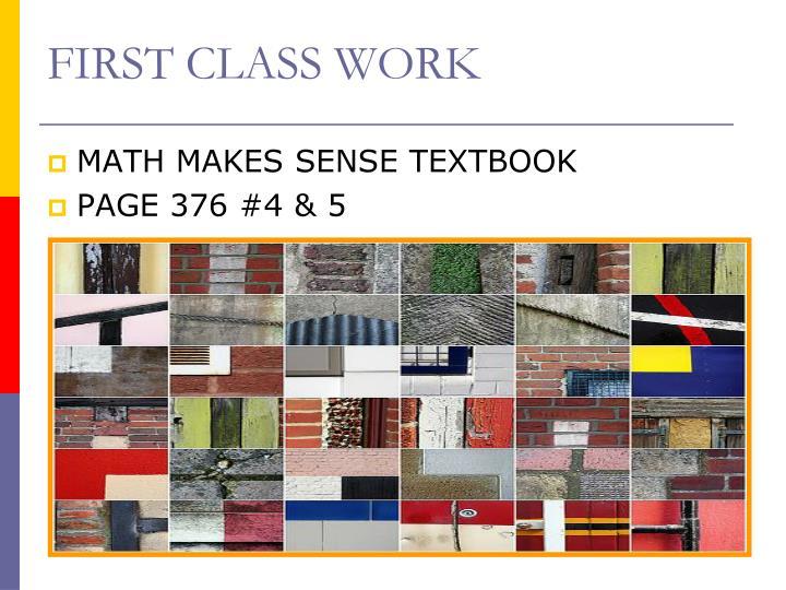 FIRST CLASS WORK