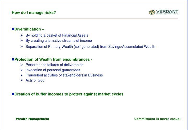 How do I manage risks?