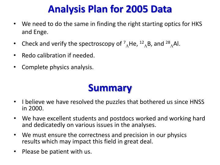 Analysis Plan for 2005 Data