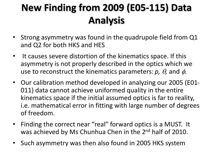 New Finding from 2009 (E05-115) Data Analysis