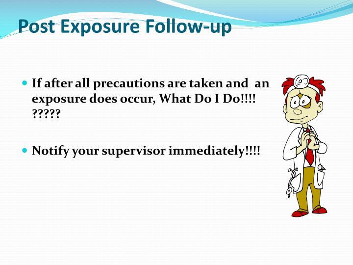 Post Exposure Follow-up
