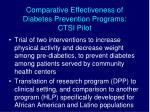 comparative effectiveness of diabetes prevention programs ctsi pilot