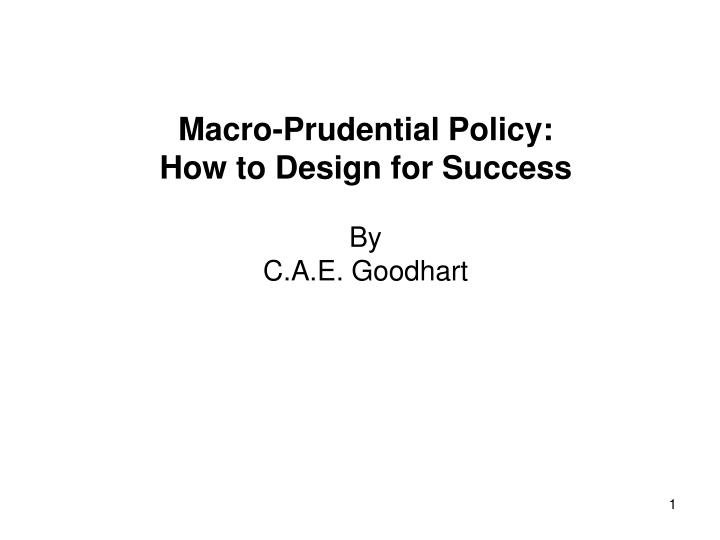 Macro-Prudential Policy: